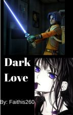 Dark Love by Faithis260