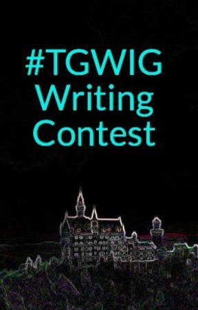 #TGWIG Writing Contest by KourtneyHeintz