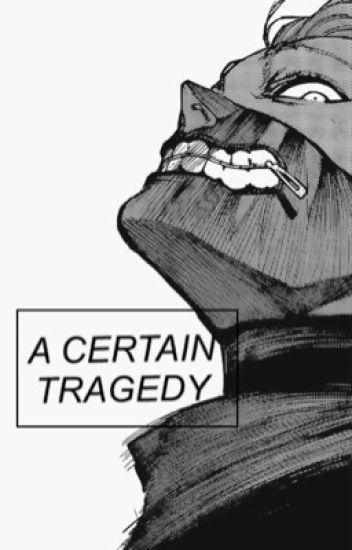 a certain tragedy | k.k.