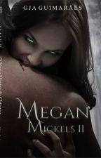 Megan Mickels - Livro II- O Novo Mestre de Chicago(DEGUSTAÇÃO) by GJAguimaraes