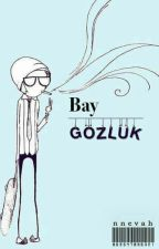 Bay Gözlük by si3se5