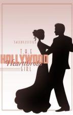 The Hollywood Heartthrob's Girl by TaleOf2Cities