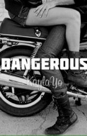 Dangerous (Zayn Malik) by KaylaYo