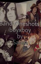 Band One Shots (BoyxBoy) by -Sarah26-
