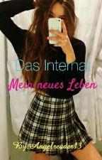 Das Internat - Mein neues Leben by Angelreader13