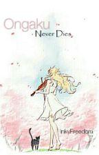 Ongaku Never Dies (Shigatsu wa Kimi no Uso) (Two-part) by InkyFreedom