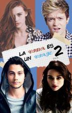 La Vida Es Un Viaje 2 by crisrolu