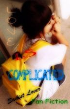 Love is Complicated [Sadist Lover's Kysler-Ales FanFic] by Aleschi
