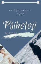 PSİKOLOJİ by Ezgi_Swiftie