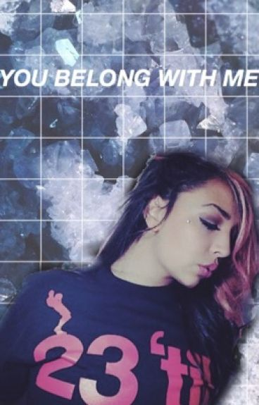 You Belong With Me //COMPLETED//