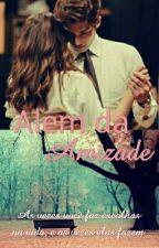 Além da amizade by The_Originals_Always