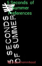 5 Seconds  of  Summer Preferences by Sophiahemmhood