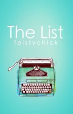 The List by FeistyChick