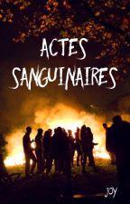 Actes Sanguinaires (en pause) by KoraEngleford