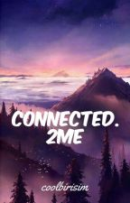 connected2.me || justemi by coolbirisim