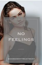 No Feelings by booksismytreatment
