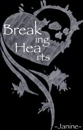 Breaking Hearts [DISCONTINUED] by -Janine-