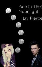 Pale in the Moonlight by liviepierce