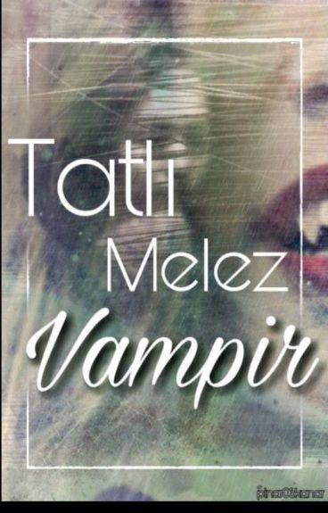 tatlı melez vampir