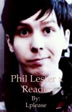 Phil Lester/AmazingPhil x Reader by Lplease