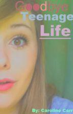Goodbye Teenage Life by ilalarock