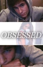 OBSESSED |kian lawley fan fiction|  by diamondpages
