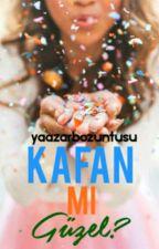 Kafan Mı Güzel? by Yaazarbozuntusu