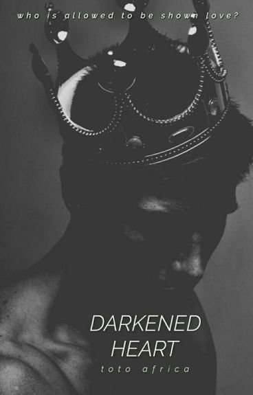DARKENED HEART (BWAM)