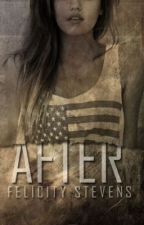 After ( Dystopian / Post Apocalypse ) by bellva