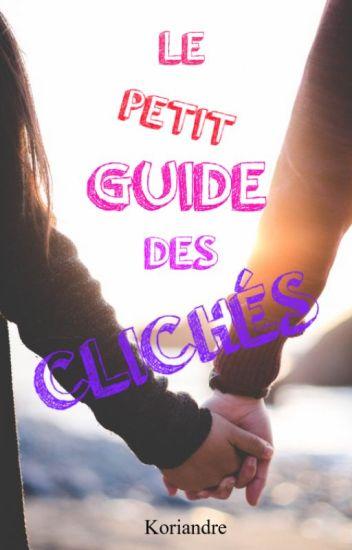 Le petit guide des clichés
