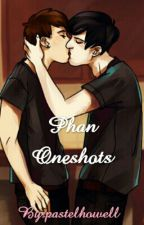 Phan Oneshots by prxnkster