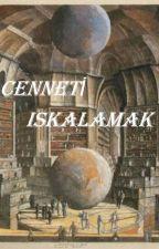 ''Cenneti Iskalamak'' by hakan6333