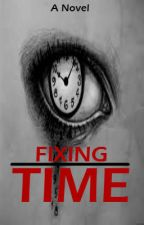 Fixing Time by madoww