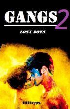 Gangs 2 - Lost Boys by fiffi1995