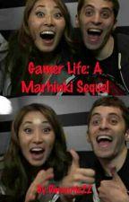 Gamer Life: A Marhinki fanfiction by Dinocutie22