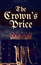 The Crown's Price by sennalily