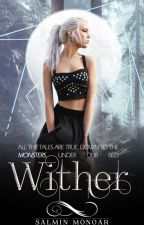 Wither by EveillerSalmin