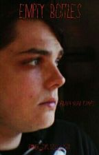 Empty Bottles (Gerard Way fanfic) by escape_to_words
