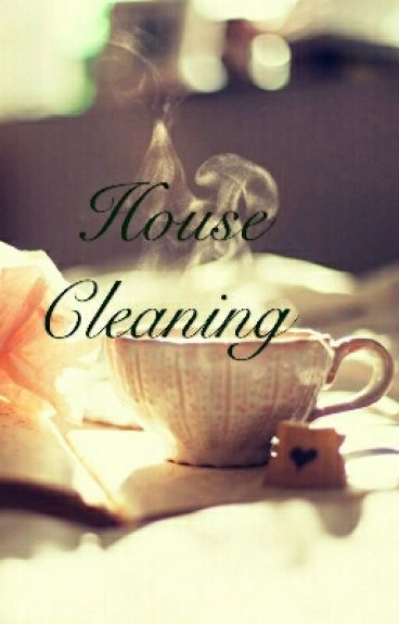 House Cleaning (BWWM)