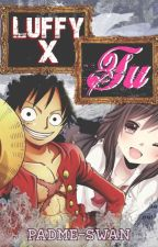 Luffy x tu [Editando] by -Lady_Vinsmock-