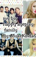 my big happy ageplay family by MukeKindaGirl