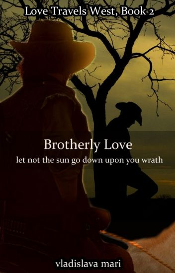 Brotherly Love (Love Travels West, Book 2)