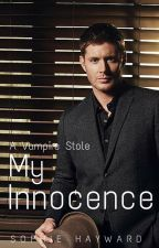 A Vampire Stole My Innocence by SophieHayward96
