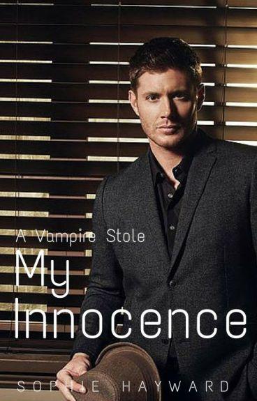 A Vampire Stole My Innocence