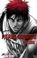 Pierdo Ganando (Kagami Taiga y tú) by xNasharx