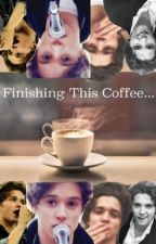 Finishing This Coffee by imcalledhannah