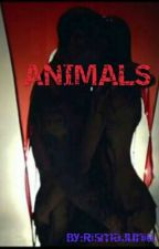 Animals (TAMAT) by Kylierj