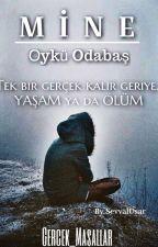 MİNE ~ KIYAMET by Gercek_Masallar