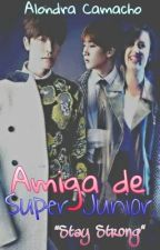 Amiga de Super Junior. (Super Junior y Tn) by WookieTheKiller-Z05