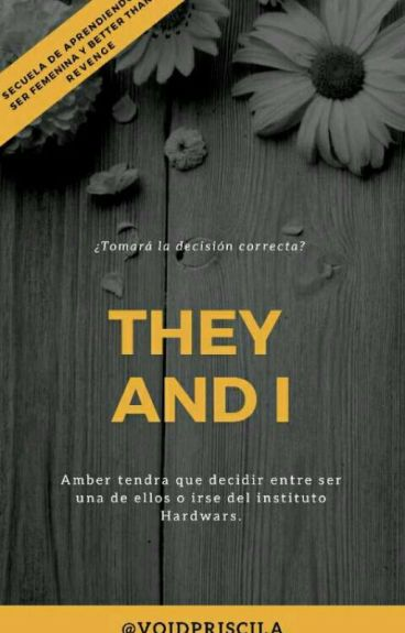 They and I (Secuela de AASF) #3 ©
